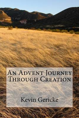 An Advent Journey Through Creation by Kevin Gericke image