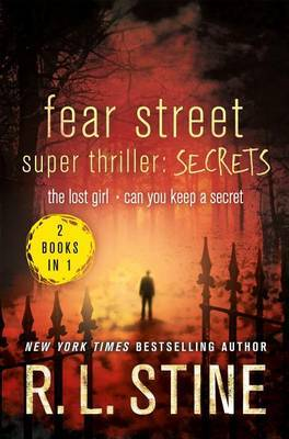 Fear Street Super Thriller: Secrets by R.L. Stine image