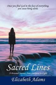 Sacred Lines by Elizabeth Adams
