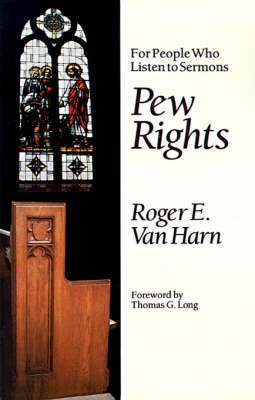 Pew Rights by Roger E.Van Harn