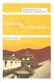 Sacred Economies by Michael J. Walsh image