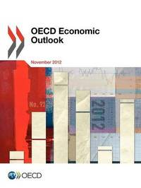 OECD Economic Outlook, Volume 2012 Issue 2 by Oecd