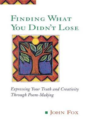 Finding What You Didn't Lose by John Fox image