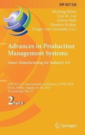 Advances in Production Management Systems. Smart Manufacturing for Industry 4.0