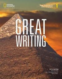 Great Writing 1: Great Sentences for Great Paragraphs by April Muchmore-Vokoun