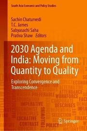 2030 Agenda and India: Moving from Quantity to Quality