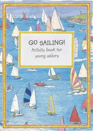 RYA Go Sailing Activity Book by Royal Yachting Association