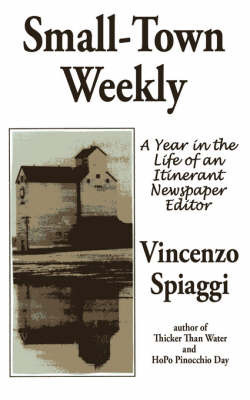 Small-Town Weekly by Vincenzo Spiaggi
