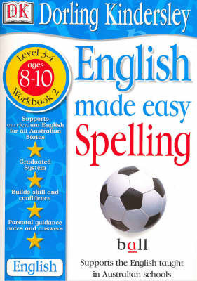 English Made Easy: Spelling: Level 3-4, Workbook 2 by Dorling Kindersley