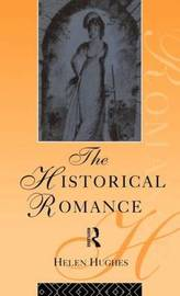 The Historical Romance by Helen Hughes image