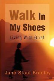 Walk in My Shoes by June Stout Bradley image