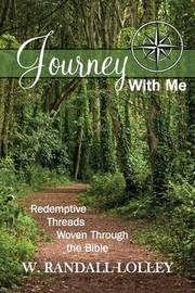 Journey with Me by W. Randall Lolley