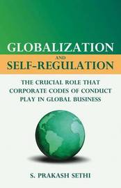 Globalization and Self-Regulation by S. Sethi