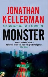 Monster (Alex Delaware #13) by Jonathan Kellerman