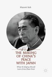 The Making of China's Peace with Japan by Mayumi Itoh image