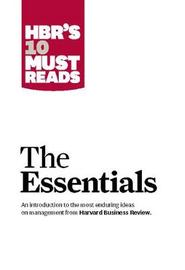 HBR'S 10 Must Reads: The Essentials by Peter F Drucker