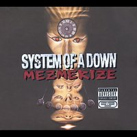 Mezmerize [Explicit Lyrics] [Digipak] by System Of A Down