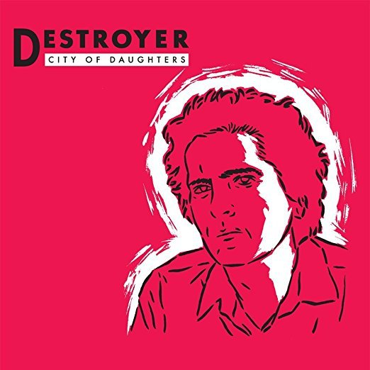 City of Daughters (Reissue) by Destroyer image