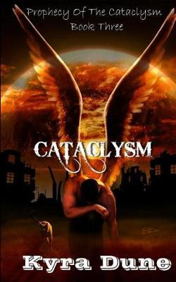 Cataclysm by Kyra Dune image