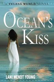 Ocean's Kiss by Lani Wendt Young