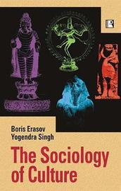 The Sociology of Culture by Boris Erasov image
