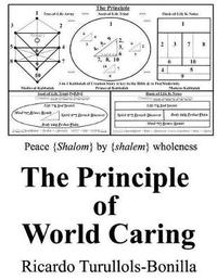 The Principle of World Caring by Ricardo Turullols-Bonilla