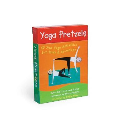 Yoga Pretzels: 50 Fun Yoga Activities for Kids and Grownups by Tara Guber