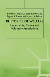 Rhetorics of Welfare by Kevin M. Brown