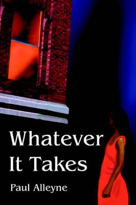 Whatever It Takes by Paul Alleyne image