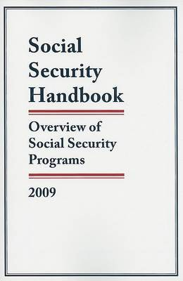 Social Security Handbook: Overview of Social Security Programs, 2009 by Federal Government image