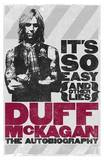 It's So Easy (and Other Lies): The Autobiography by Duff McKagan