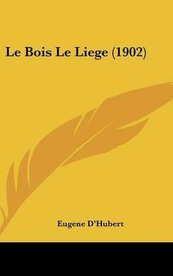 Le Bois Le Liege (1902) by Eugene D'Hubert image