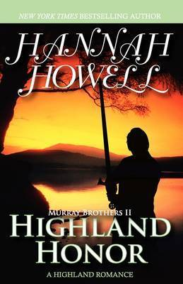 Highland Honor (Murray Brothers 2) by Hannah Howell
