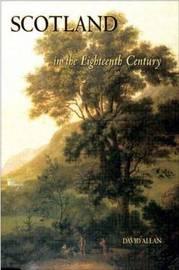 Scotland in the Eighteenth Century by David Allan image