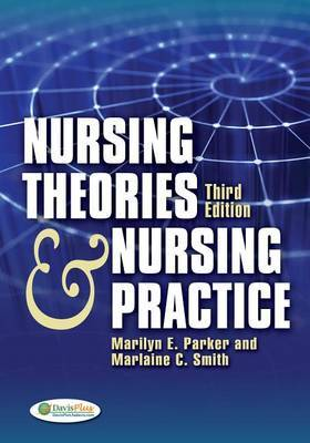 Nursing Theories and Nursing Practice by Marilyn E Parker image