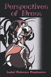 Perspectives of Dress by Isabel Makwara Mupfumira image