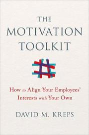 The Motivation Toolkit by David Kreps