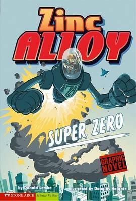 Super Zero: Zinc Alloy (Graphic Sparks) by Donald Lemke