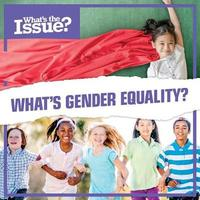 What's Gender Equality? by Katie Kawa