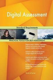 Digital Assessment Standard Requirements by Gerardus Blokdyk