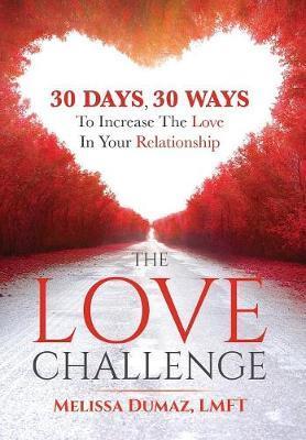 The Love Challenge by Melissa Dumaz