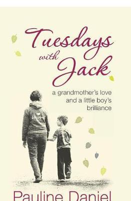 Tuesdays with Jack by Pauline Daniel image