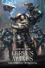 Ferrus Manus by David Guymer