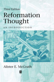 Reformation Thought: An Introduction by Alister E McGrath image
