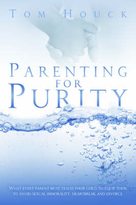 Parenting for Purity by Tom Houck image