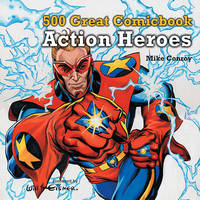 500 Great Comicbook Action Heroes by Mike Conroy image