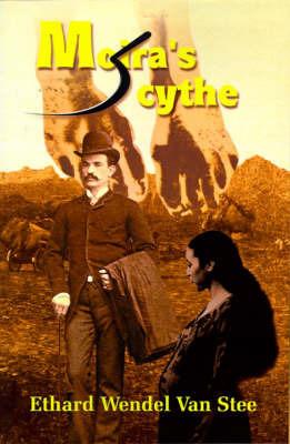 Moira's Scythe by Ethard Wendel Van Stee