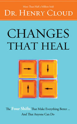 Changes That Heal by Henry Cloud image