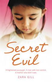 Secret Evil by Zara Gill