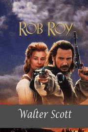 Rob Roy by Walter Scott